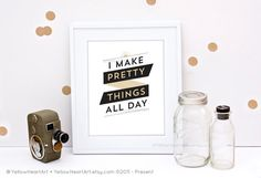 """Graphic Art Print """"I Make Pretty Things All Day"""" in Black and Gold #graphicdesign #quotes"""