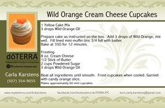 Wild Orange Cream Cheese Cupcakes - essential oil food recipes #doTERRA Order at http://www.mydoterra.com/lindsayaldini/