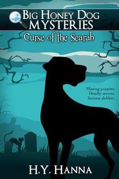 Big Honey Dog Mysteries #1: Curse of the Scarab by H.Y. Hanna, http://www.amazon.com/dp/B00EWNHDX8/ref=cm_sw_r_pi_dp_GxiYsb1FSWMZQ