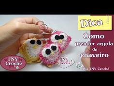Dica Como prender argola de chaveiro por JNY Crochê - YouTube