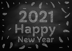 Free Happy New Year 2021 Chalkboard Art Happy New Year Hd, Happy New Year Banner, Happy New Year Images, New Year Greeting Cards, New Year Greetings, Happy New Year Wallpaper, New Years Poster, Chalkboard Art, Banner Design