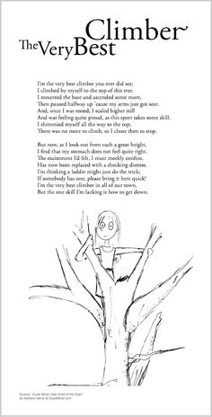 """Funny children's poem about climbing a tree. Great for classroom reading lessons for kindergarten, and grade, common core, and for ESL lessons. Excerpt from the poetry collection, """"Suzie Bitner Was Afraid of the Drain"""" by Barbara Vance. Esl Lessons, Reading Lessons, Shel Silverstein Poems, Poetry For Kids, Kids Poems, Poetry Collection, Home Learning, Poetry Books, Smart People"""