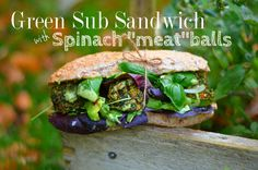 Sub Sandwich with Spinach Meatballs!