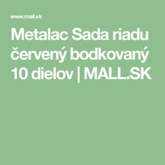 Metalac   Sada riadu červený bodkovaný 10 dielov  | MALL.SK