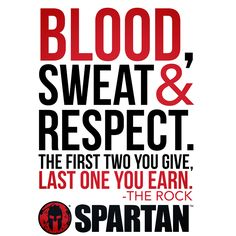 Earn your respect! #SpartanRace #Respect