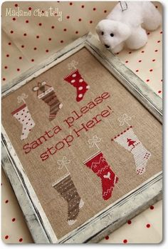 Santa stop Here From Madame Chantilly - Cross Stitch Charts - Embroidery - Casa Cenina