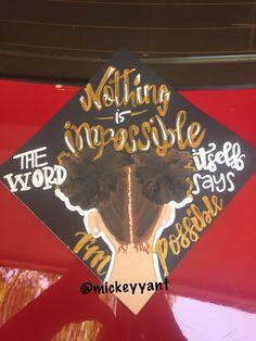 Nothing is impossible Grad Cap Nursing Graduation, College Graduation, Graduation Caps, Graduation Ideas, Graduation Cap Designs, Graduation Cap Decoration, Grad Pics, Graduation Pictures, Senior Pictures