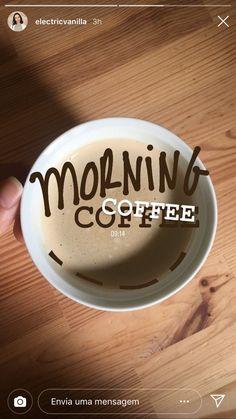 #coffee #Morning #instagramstories #bomdia #café #cafédamanhã #ideias #ideiascriativas