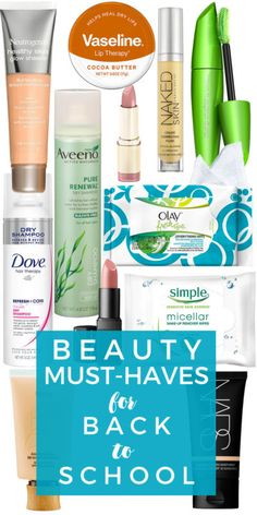 Beauty Must-Haves for Back-to-School
