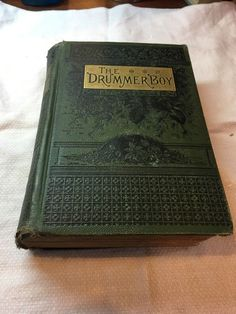 The Drummer Boy 1863 First Edition by J T Trowbridge | eBay