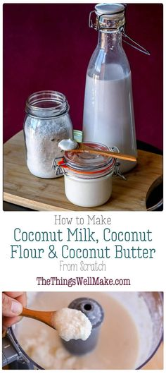 Learn how to make coconut milk, coconut butter, and coconut flour from shredded coconut. It's easy, inexpensive, and you control the ingredients. #coconut #coconutmilk #coconutflour #coconutbutter