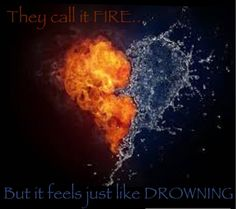fire and water quotes Artistic Wallpaper, Love Wallpaper, Heart Wallpaper, Heart Images, Love Images, Water Quotes, Love Me Harder, Firefighter Love, Fire Tattoo