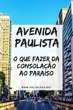 Avenida Paulista, em São Paulo: Dicas do que fazer, atrações e principais pontos turísticos da região.