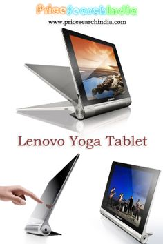 Lenovo Yoga Tablet with 8 and 10 inch display sizes launched in India. Check out the Price, Specification and Features of Yoga tablet with us.
