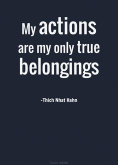 You are your actions