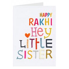 Personalised+Hey+Li'l+Sis+Rakhi+Card via @giftcart Rakhi Cards, Happy Rakhi, Raksha Bandhan Gifts, Personalized Greeting Cards, Rakhi Gifts, Lil Sis, Online Gifts, Deep