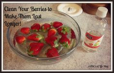 The ABC's of Life: Clean your berries to make them last longer!
