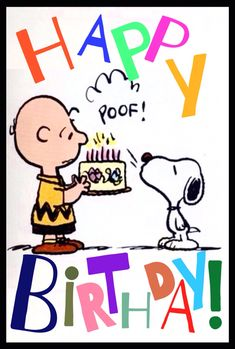 """""""Happy Birthday!!"""" from Charlie Brown and Snoopy."""