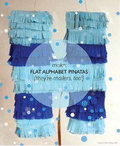 willowday: How to Make a Flat Mailable Alphabet Piñata