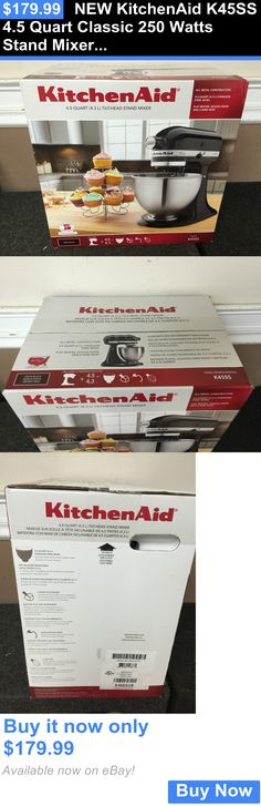 Small Kitchen Appliances: New Kitchenaid K45ss 4.5 Quart Classic 250 Watts Stand Mixer Black BUY IT NOW ONLY: $179.99