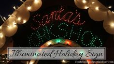 Instructions for making your own Illuminated Sign (holiday or otherwise) ~ lots of great pics that make it easy to follow
