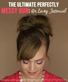 Top 25 Messy Hair Bun Tutorials Perfect For Those Lazy Mornings - The Perfect Messy Bun in 3 Easy Steps Messy Bun Hairstyles, Great Hairstyles, Latest Hairstyles, Wedding Hairstyles, Teen Hairstyles, Casual Hairstyles, Medium Hairstyles, Hairstyle Ideas, Style Hairstyle