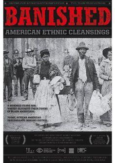 Banished vividly recounts the forgotten history of racial cleansing in America when thousands of African Americas were driven from their homes & communities by violent racist mobs in the late 19th & early 20th centuries. In fear for their lives, black people left these towns & never returned to reclaim their property. The film features black families determined to go to any length to reconstruct their families past & gain some justice for their ancestors & themselves. #reparations