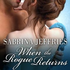 Narrated by Corrie James  When the Rogue Returnsis the second book in Ms Jeffries series The Duke's Men, which began with What the Duke Desires. In it, we were introduced to Victor Cale, who turned out to be a long-lost cousin of the hero, the Duke of Lyons. This is Victor's story, and we pick it