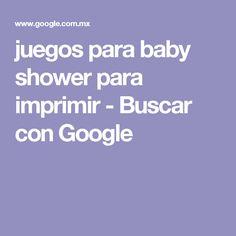 juegos para baby shower para imprimir - Buscar con Google
