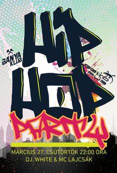 Hip Hop Party a Bányában Nagyváradon. Hip Hop Party, Party Planning, Dj, Movie Posters, Movies, Films, Film Poster, Cinema, Movie