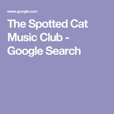 The Spotted Cat Music Club - Google Search