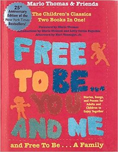 Free to Be You and Me and Free to Be a Family: Thomas M: 9780762403271: Amazon.com: Books