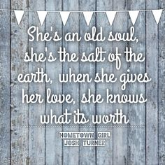 """Hometown Girl"" by Josh Turner. Lyrics"