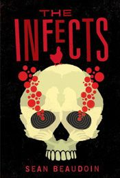 Review: The Infects by Sean Beaudoin | Escape Through the Pages | Click to see review