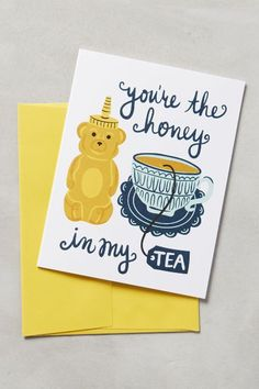 You're The Honey In My Tea Card - anthropologie.com