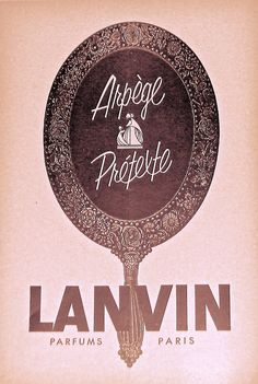 Vintage ad for Arpege & Pretexte Perfume, Lanvin ~ Paris.  I found this ad is in my 1959 Royal Alexandra Theatre Play Program from Toronto.