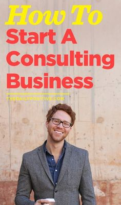 How To Start A Consulting Business