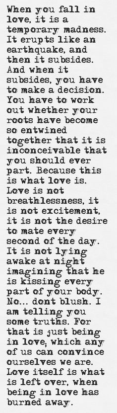 My new favorite quote...finally a realistic view on love.