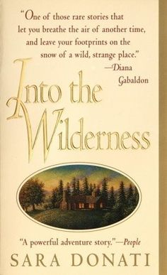Into the Wilderness (Wilderness, #1) -Sarah Donati