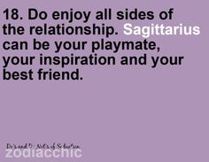 Do enjoy all sides of the relationship. Sagittarius can be your playmate, your inspiration and your best friend facts relationships Scorpio Sagittarius Cusp, Sagittarius Personality, Astrology Zodiac, Sagittarius Characteristics, Sagittarius Relationship, Astrology Signs, Aquarius, Relationship Quotes, Relationships