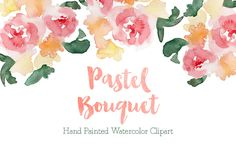 Pastel Watercolor Bouquet Clipart by Bella Love Letters on @creativemarket