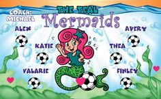 Mermaids-Teal-46029  digitally printed vinyl soccer sports team banner. Made in the USA and shipped fast by BannersUSA. www.bannersusa.com