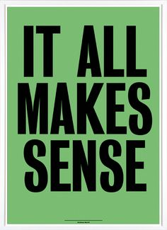 Anthony Burrill It All Makes Sense – Outline Editions