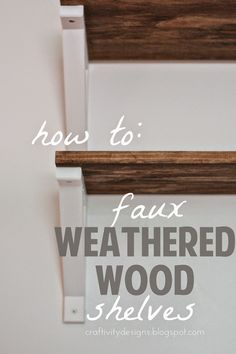 DIY Faux Weathered Wood Shelves