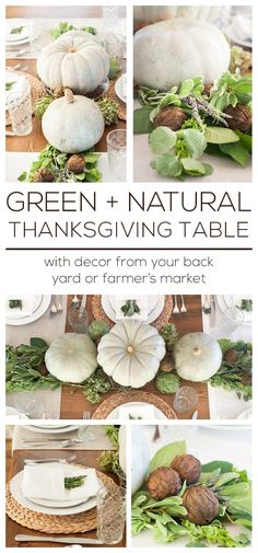 Thanksgiving Series Part 1: A Dressed Up Table Setting | Green + Natural Thanksgiving Table