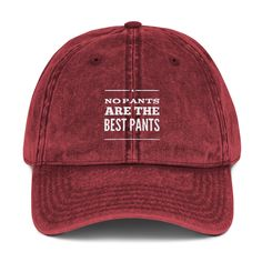 eb28f463 Embroidered Dad Hat Trendy Dad Hats Black Denim Maroon Dad Hat Vintage  Baseball Dad Cap No Pants Are The Best Pants Dad Hat
