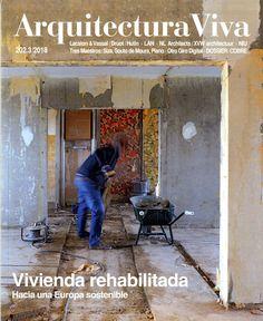 Arquitectura viva núm.202/2018 http://www.arquitecturaviva.com/es/Shop/Issue/List?magID=1  http://cataleg.upc.edu/record=b1017385~S1*cat