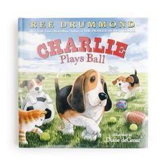 Charlie Plays Ball  – The Pioneer Woman Mercantile
