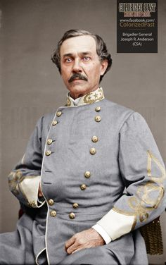 Joseph Reid Anderson was an American civil engineer, industrialist, and soldier. During the American Civil War he served as a Confederate general. USMA Class of 1836 Civil War Heroes, Military History, Military Art, Civil Wars, American Veterans, War Image, America Civil War, Civil War Photos, Southern Pride