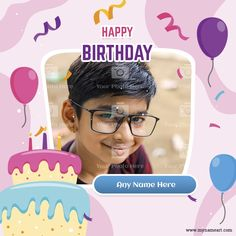 Birthday Wishes With Photo, Happy Birthday Wishes Cake, Birthday Wishes For Brother, Happy Birthday Greeting Card, Birthday Card Maker, Free Birthday Card, Birthday Cards, Greeting Card Maker, Online Greeting Cards